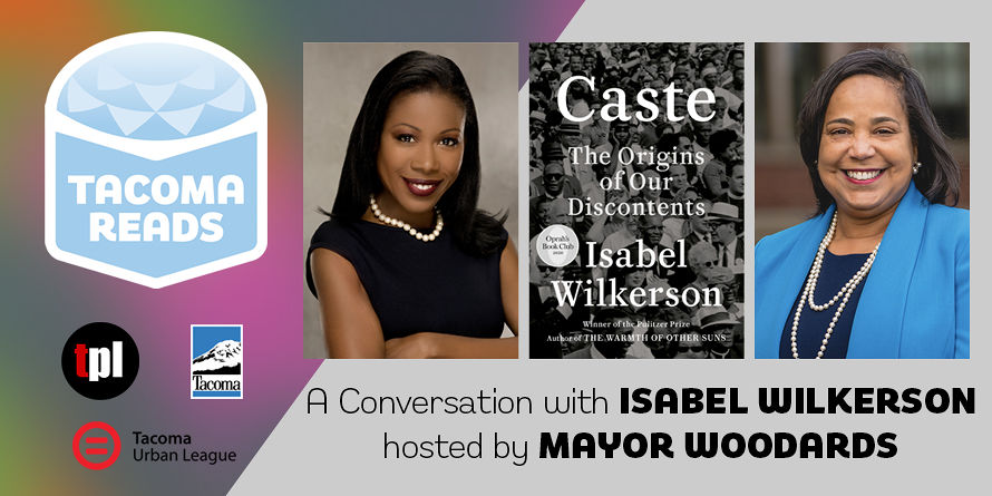 Tacoma Reads: Conversation with Isabel Wilkerson poster